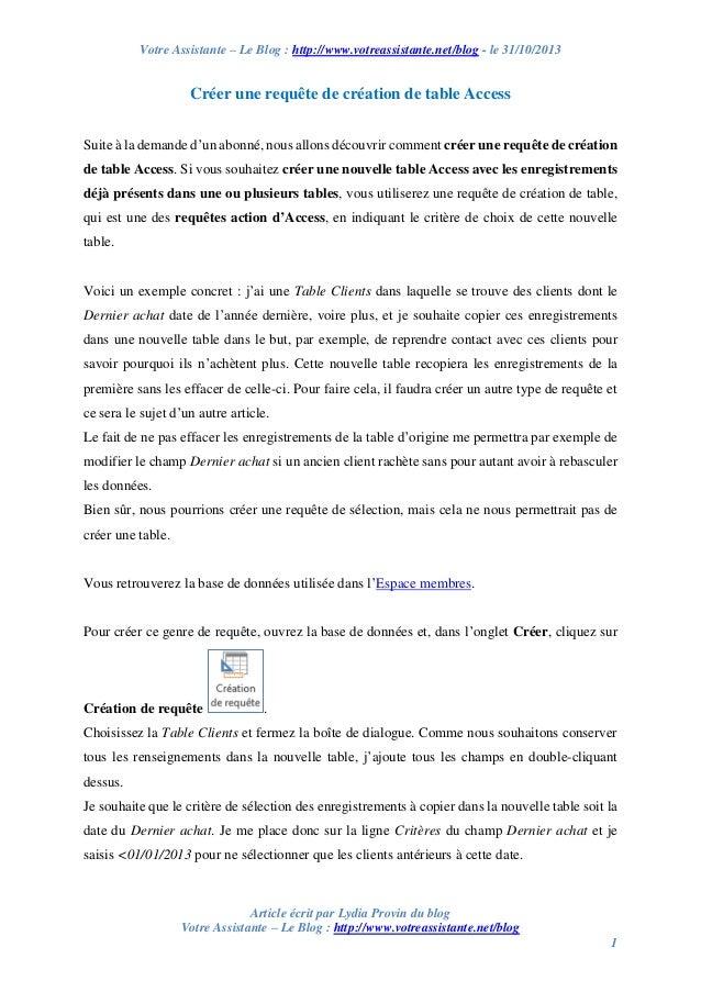 Votre Assistante – Le Blog : http://www.votreassistante.net/blog - le 31/10/2013  Créer une requête de création de table A...