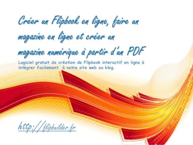 Créer un Flipbooken ligne, faire un magazine en ligne et créer un magazine numérique à partir d'un PDF  Logiciel gratuit d...