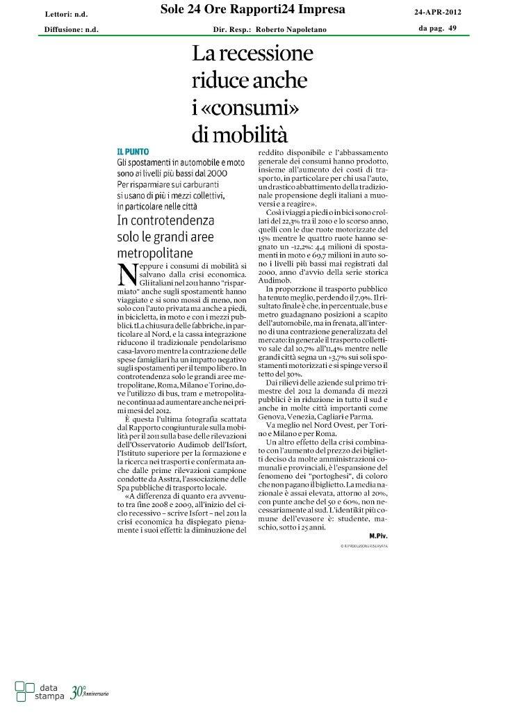 Lettori: n.d.      Sole 24 Ore Rapporti24 Impresa           24-APR-2012Diffusione: n.d.           Dir. Resp.: Roberto Napo...