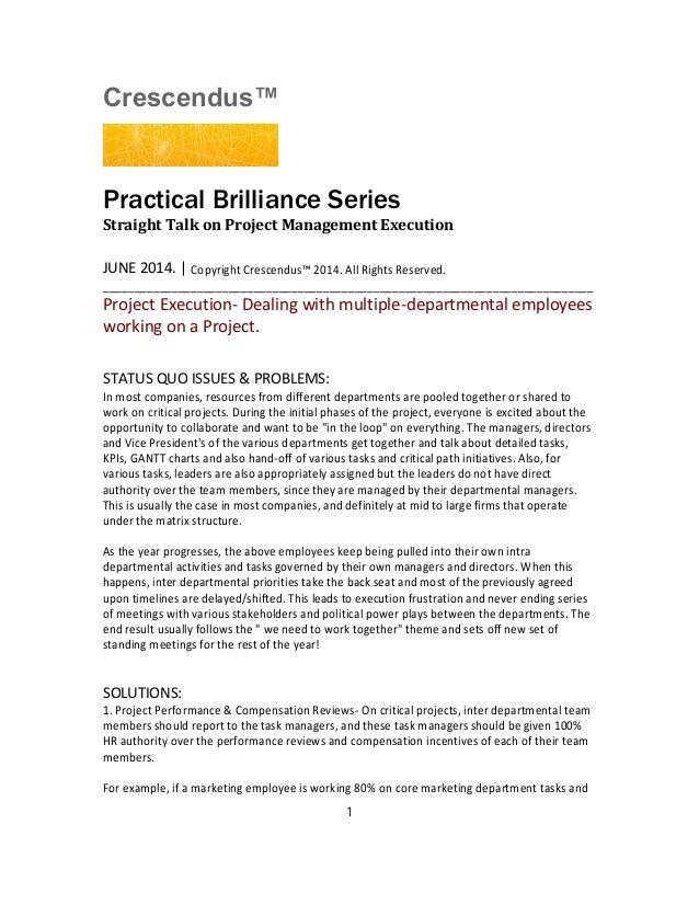 Crescendus™ Practical Brilliance Series Straight Talk on Project Management Execution JUNE 2014. | Copyright Crescendus™ 2...