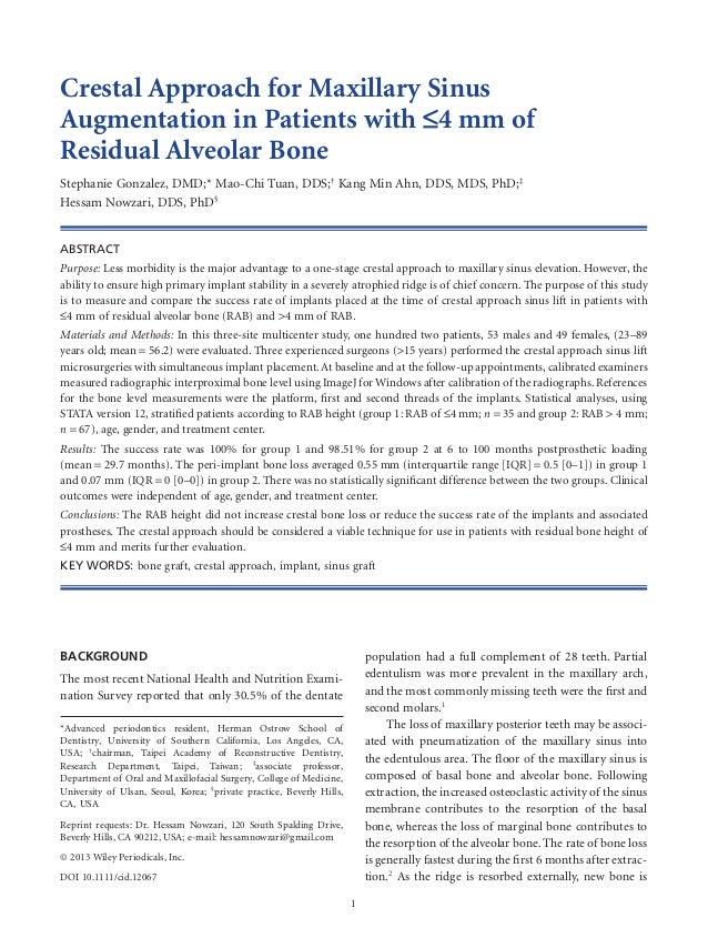 Crestal Approach for Maxillary Sinus Augmentation in Patients with 24 mm of Residual Alveolar Bone Stephanie Gonzalez, DMD...