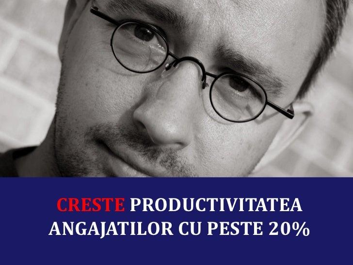 CRESTE PRODUCTIVITATEAANGAJATILOR CU PESTE 20%