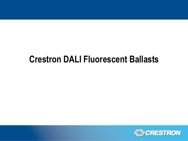 Crestron DALI Fluorescent Ballasts