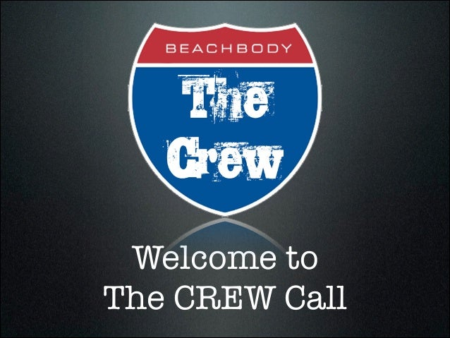 Welcome to The CREW Call