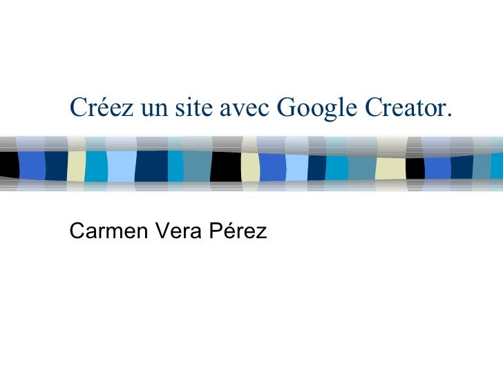 Créez un site avec Google Creator