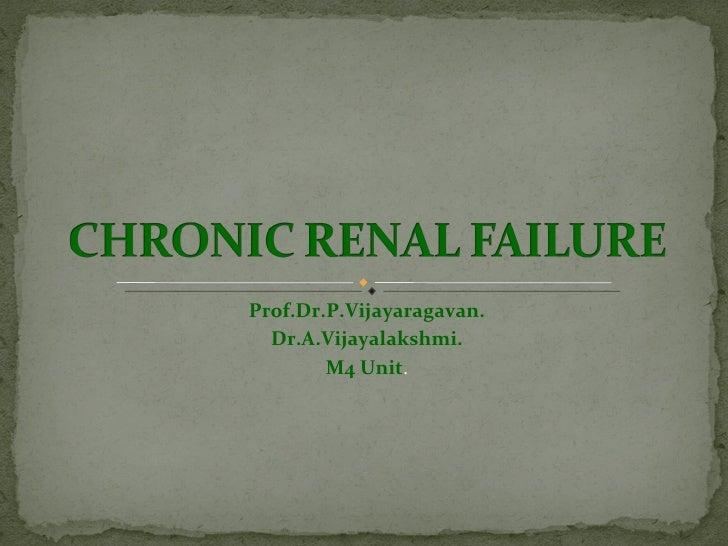 CME: Chronic Renal failure