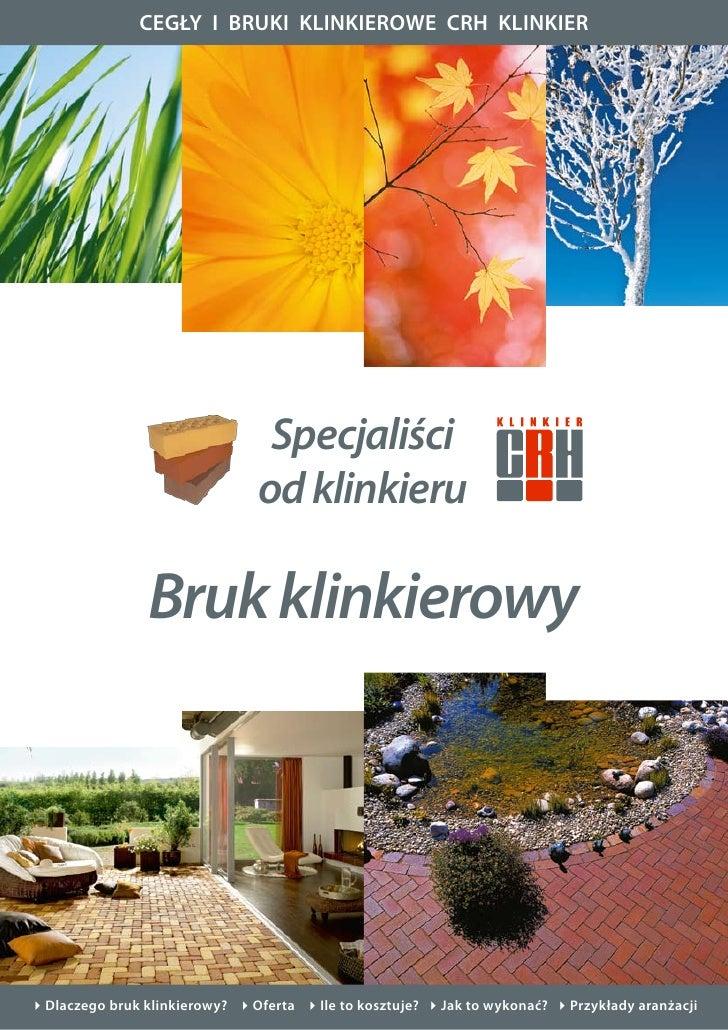 CEGŁY I BRUKI KLINKIEROWE CRH KLINKIER                                     Specjaliści                                od k...