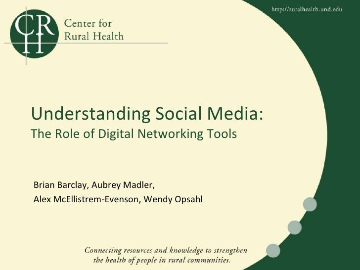 Understanding Social Media: The Role of Digital Networking Tools