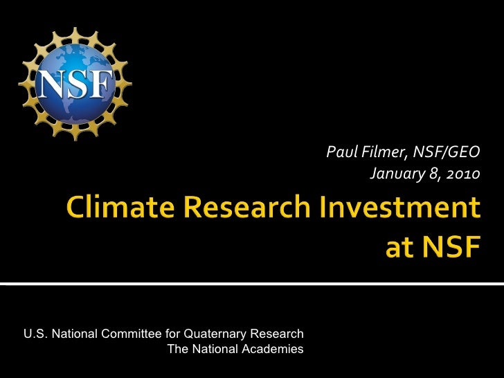 Paul Filmer, NSF/GEO January 8, 2010 U.S. National Committee for Quaternary Research The National Academies