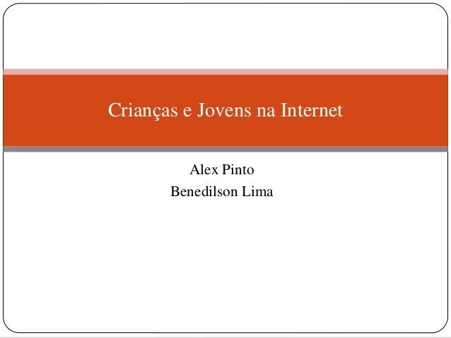 Criancas e jovens na internet