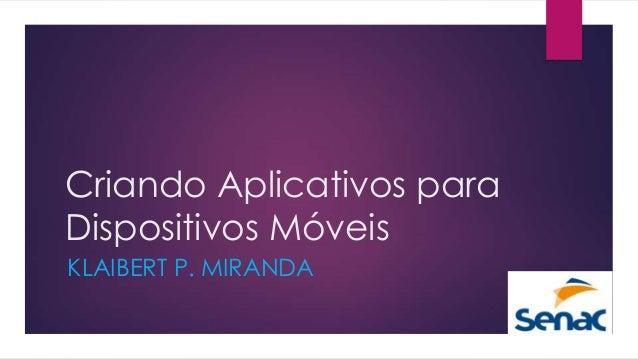Criando aplicativos-para-dispositivos-moveis