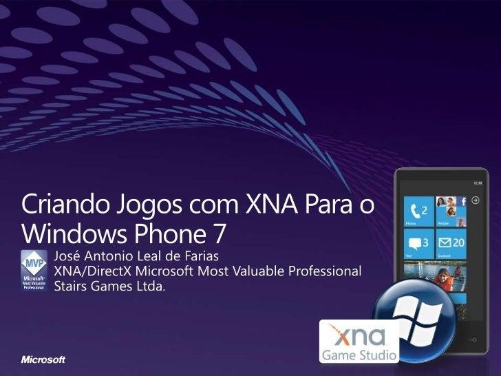 Criando jogos com xna para o windows phone