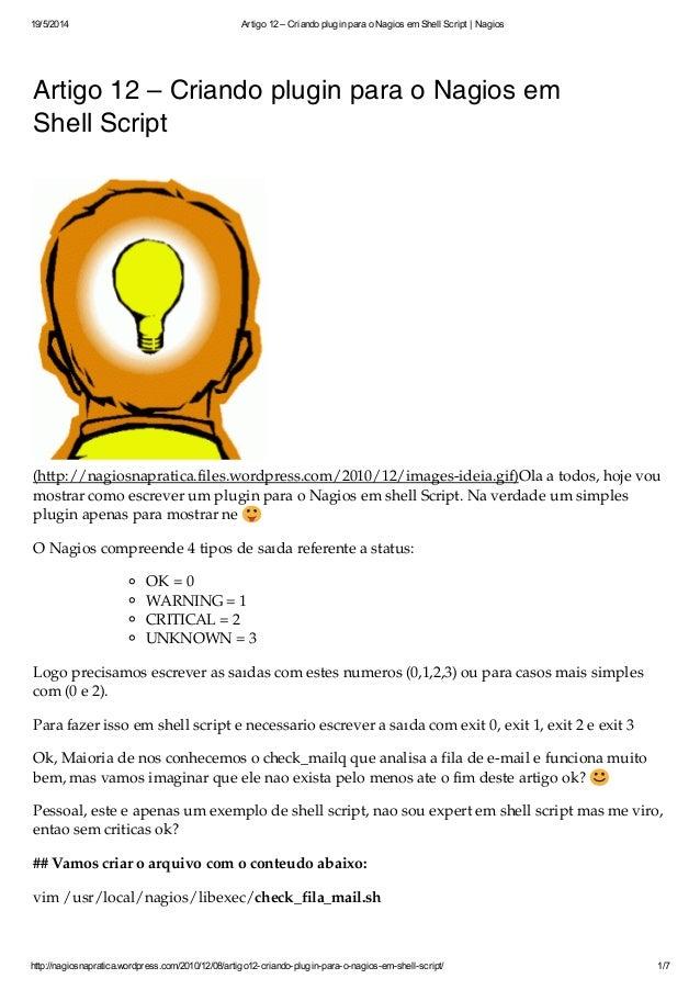 19/5/2014 Artigo 12 – Criando plugin para o Nagios em Shell Script | Nagios http://nagiosnapratica.wordpress.com/2010/12/0...