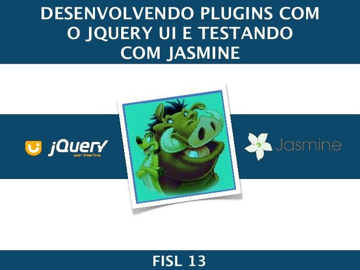 Criando plugins com o j query ui e testando com o jasmine
