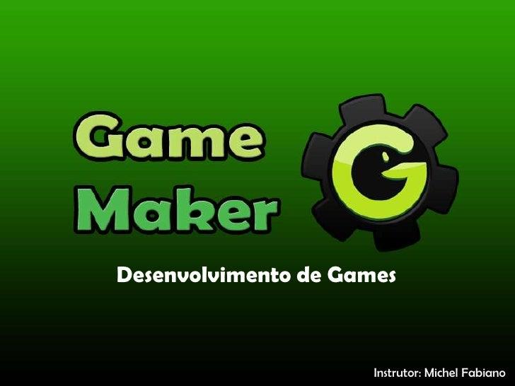 Criação de jogos   game maker - férias