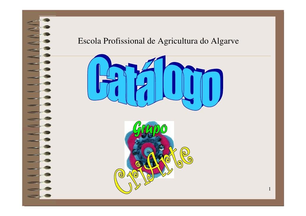 Escola Profissional de Agricultura do Algarve                                                     1