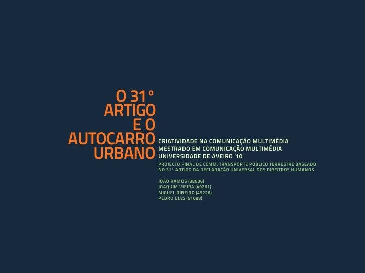 O 31º     ARTIGO        EO AUTOCARRO    CRIATIVIDADE NA COMUNICAÇÃO MULTIMÉDIA     URBANO    MESTRADO EM COMUNICAÇÃO MULTI...