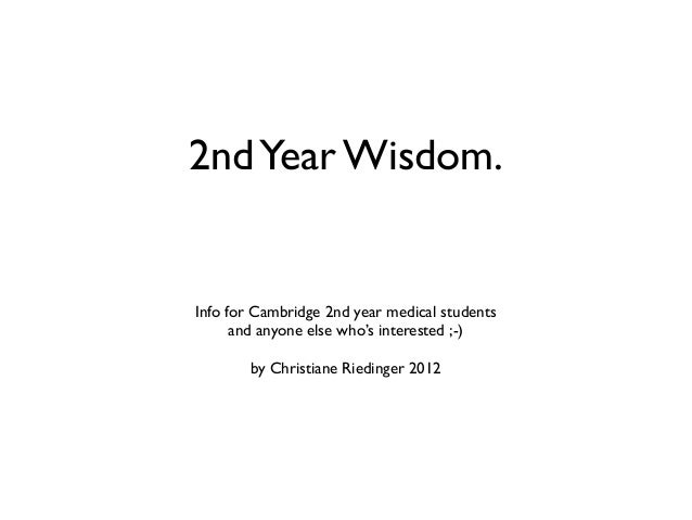 Information for 2nd year Medical Students in Cambridge / 2nd year wisdom