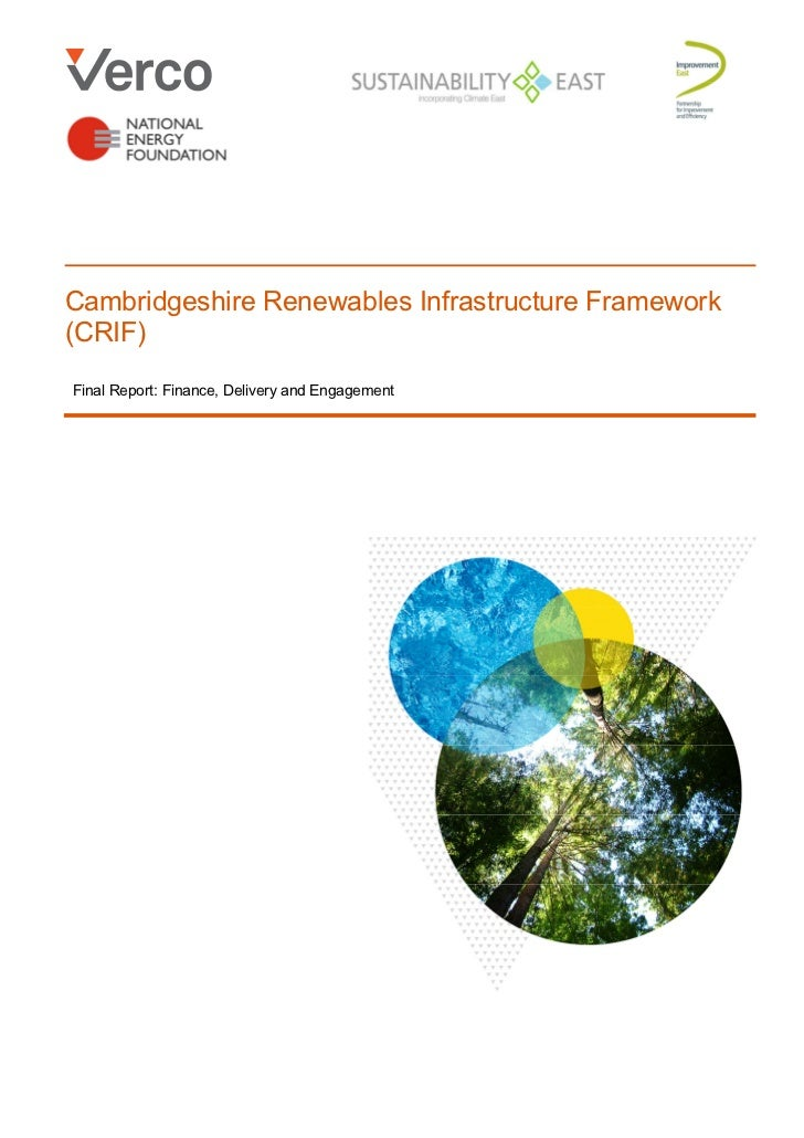 Cambridgeshire Renewables Infrastructure Framework(CRIF)Final Report: Finance, Delivery and Engagement