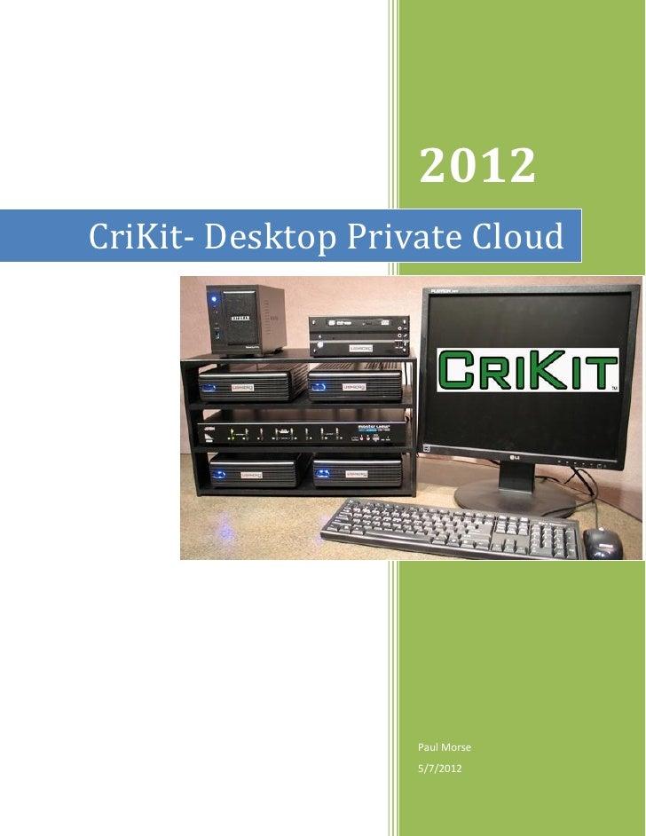 CriKit Desktop Private Cloud - Green Computing