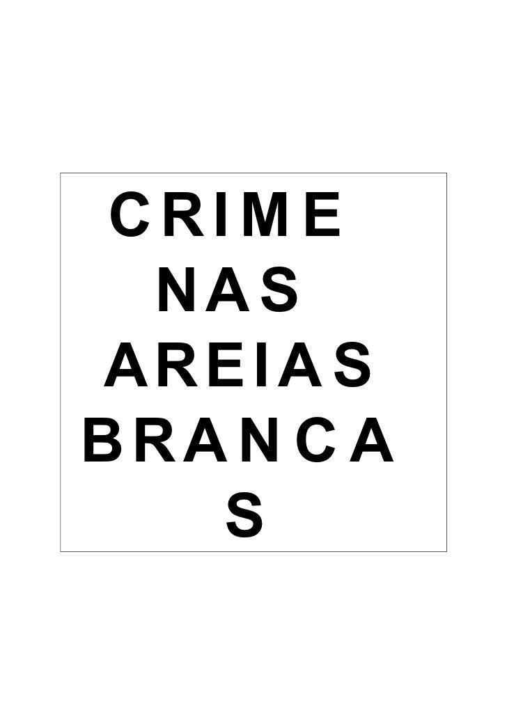 Crime Nas Areias Brancas