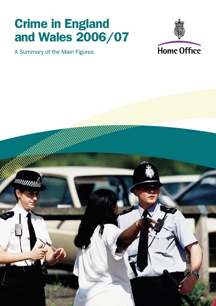 Crime in England and Wales 2006/07 A Summary of the Main Figures