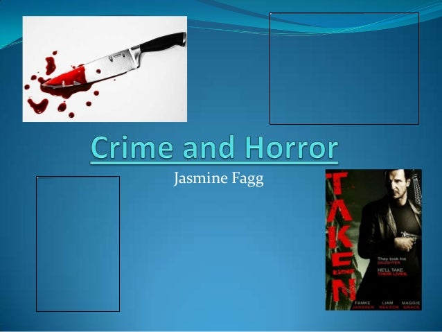 Crime and horror