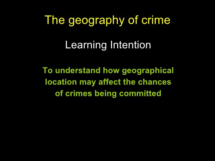 a geography of crime