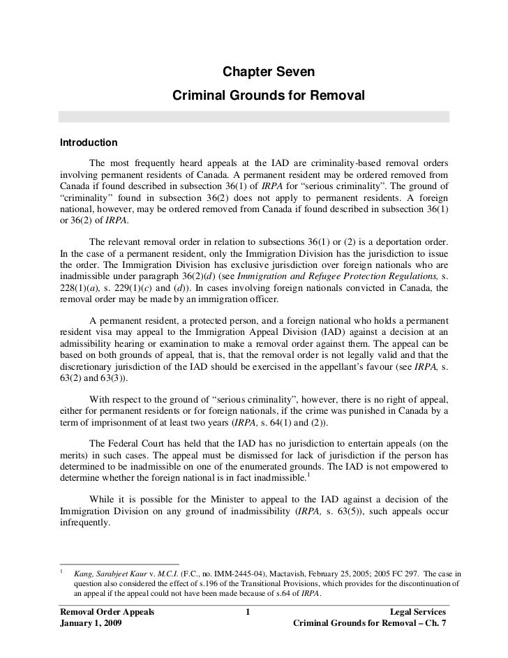Chapter Seven                                  Criminal Grounds for RemovalIntroduction       The most frequently heard ap...