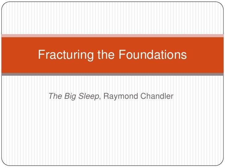 Fractured Frameworks - The Big Sleep