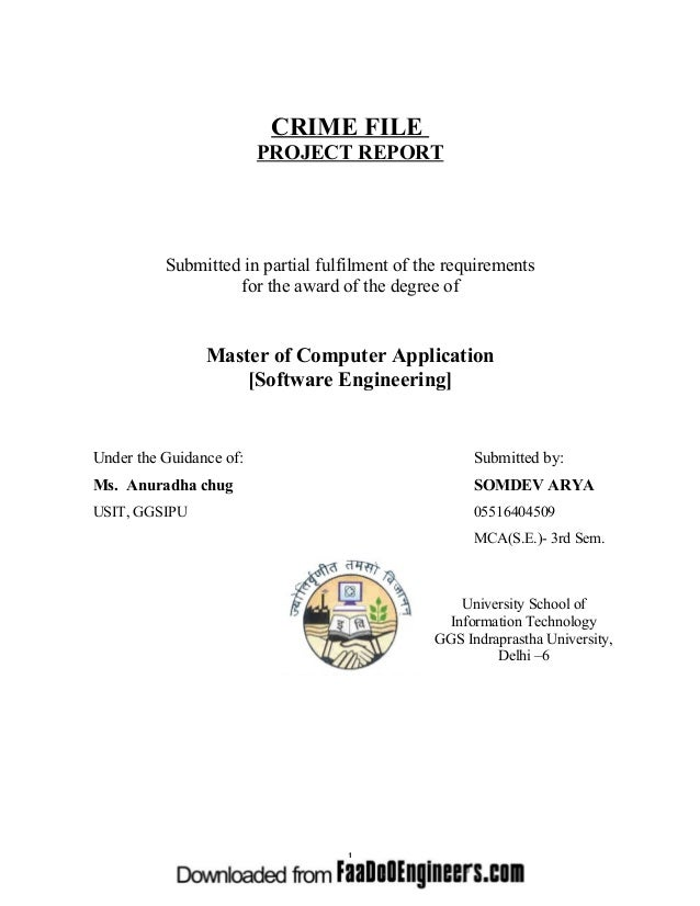CRIME FILE PROJECT REPORT  Submitted in partial fulfilment of the requirements for the award of the degree of  Master of C...