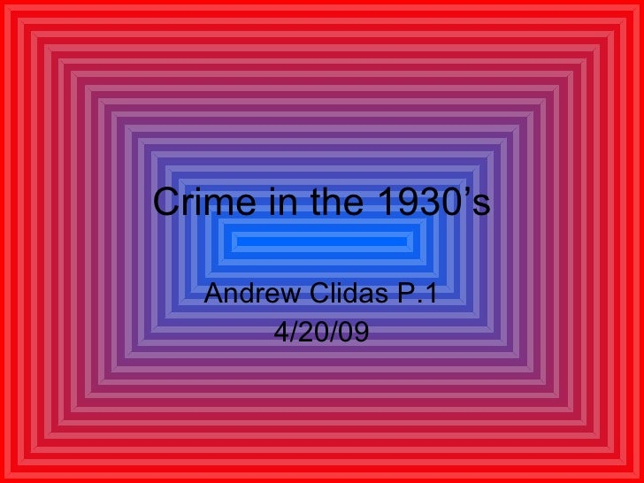 Crime In The 1930'S