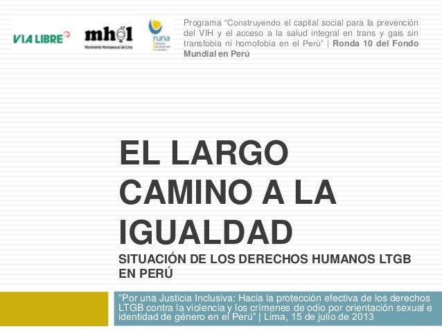 """Programa """"Construyendo el capital social para la prevención del VIH y el acceso a la salud integral en trans y gais sin tr..."""