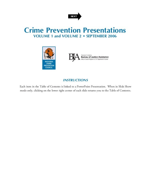 NEXT   Crime Prevention Presentations           VOLUME 1 and VOLUME 2 • SEPTEMBER 2006                                    ...
