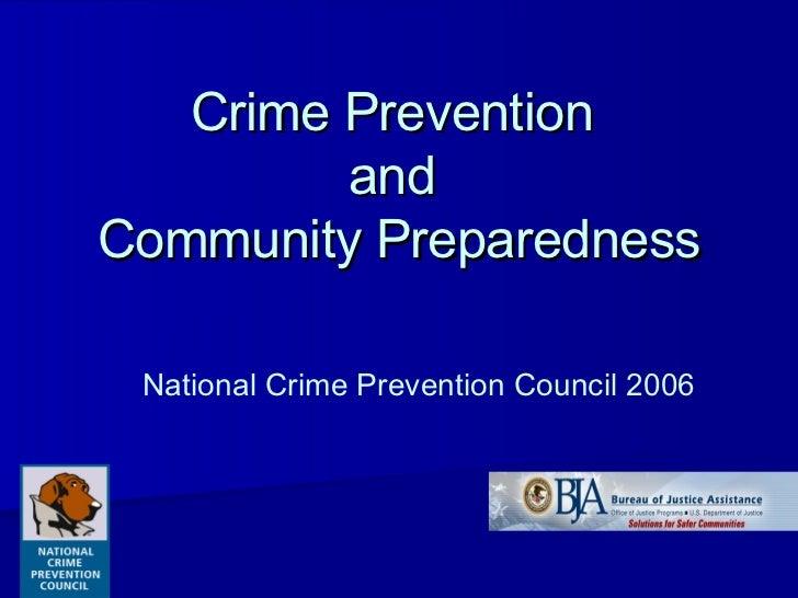 Crime Prevention  and  Community Preparedness National Crime Prevention Council 2006