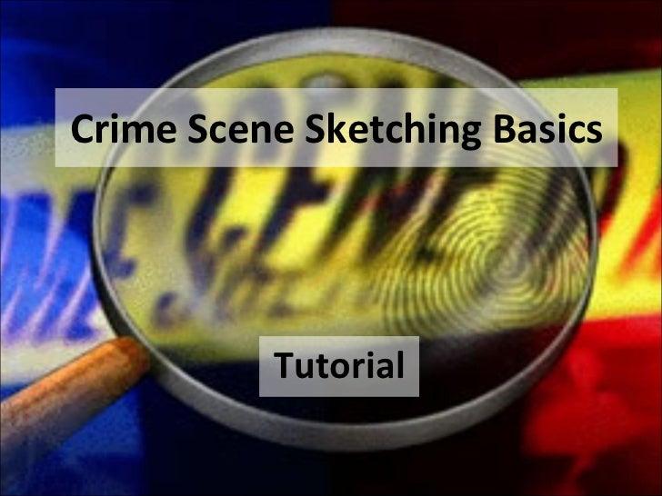 Crime Scene Sketching Basics Tutorial