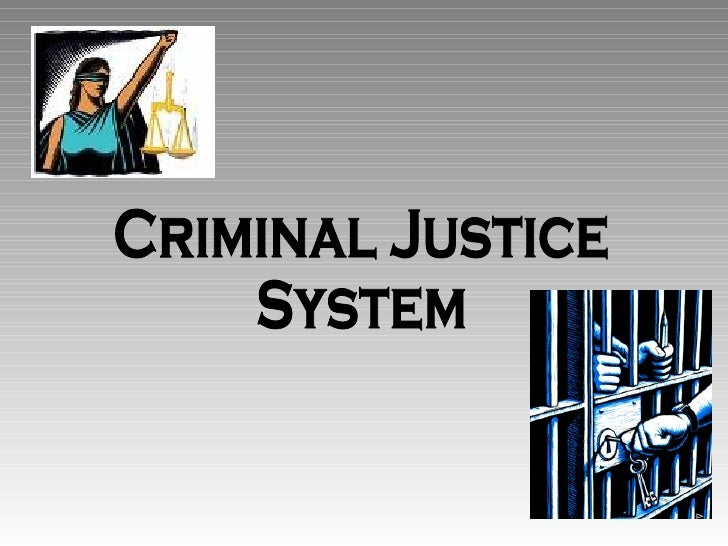 the criminal justice system in the united states Justice system quotes  , a people's history of the united states tags: discrimination, justice-system 128 likes like  do we have the wherewithal to confront the austere reality that our national economy has been subsidized by a criminal justice system that is, and has been, predicated on the exploitation of cheap labor extracted from.