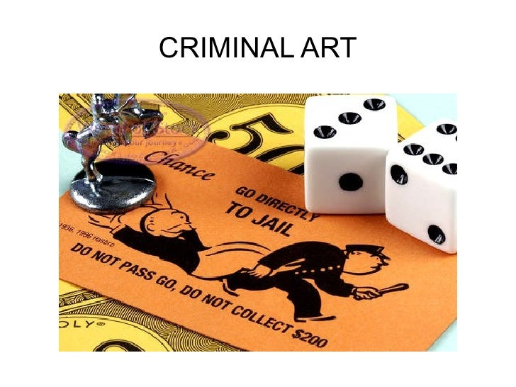 CRIMINAL ART