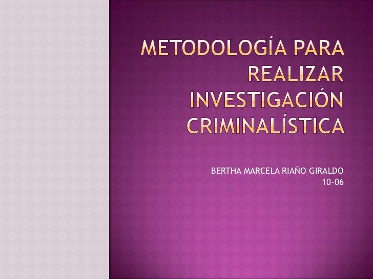 BERTHA MARCELA RIAÑO GIRALDO                        10-06