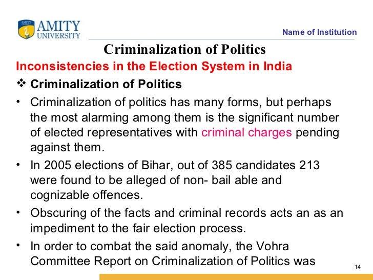 Criminalization of Politics: Nature, Causes and Recent Developments