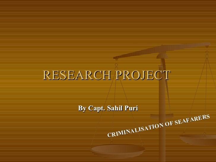 Criminalization of seafarers - A Research Project