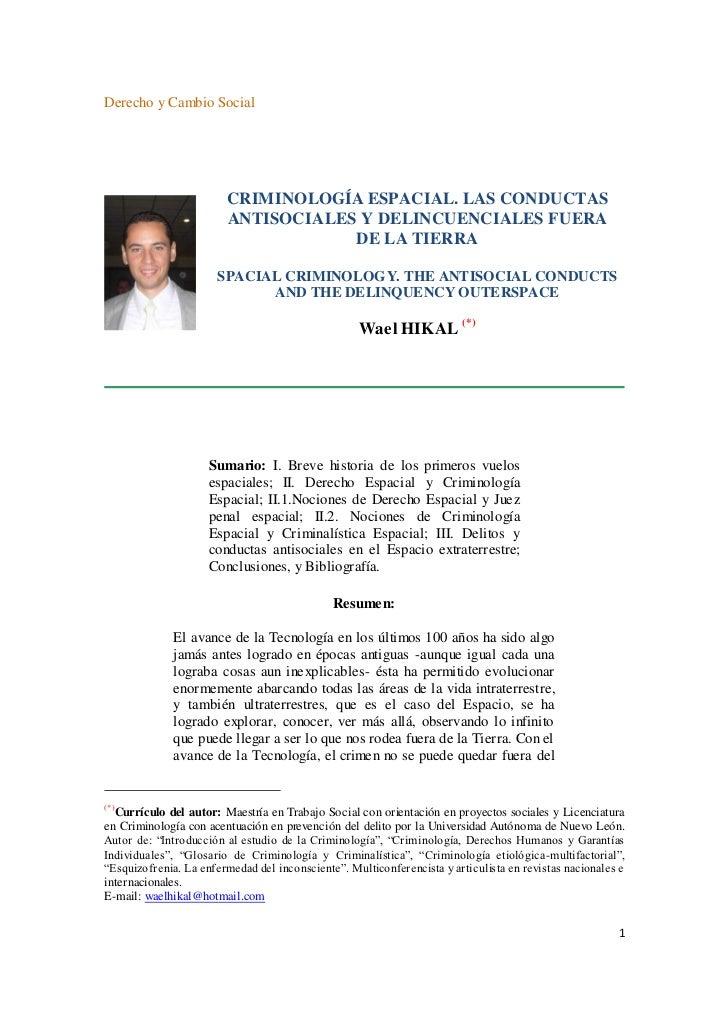 Derecho y Cambio Social                        CRIMINOLOGÍA ESPACIAL. LAS CONDUCTAS                        ANTISOCIALES Y ...