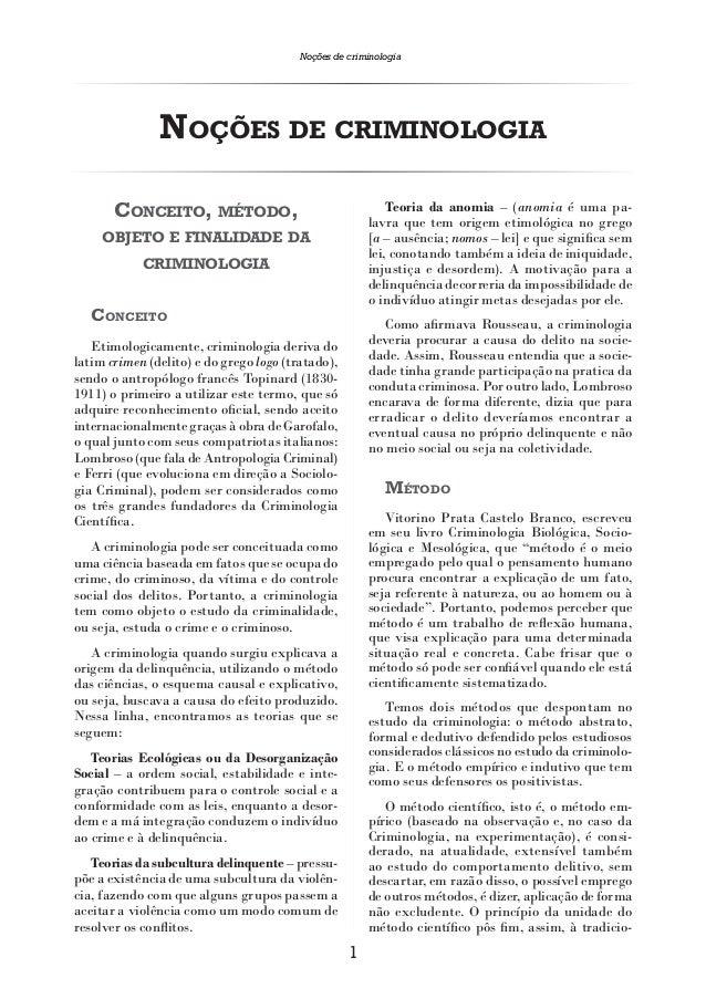 Noções de criminologia               NOÇÕES DE CRIMINOLOGIA       CONCEITO, MÉTODO,                                   Teor...