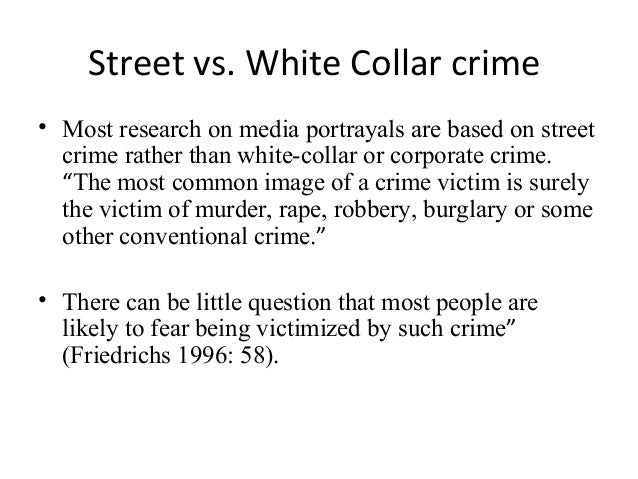 white collar crime vs street crime What is the difference between street crime and white collar crime  blue collar crime vs white collar crime these are terms have no legal significance,.