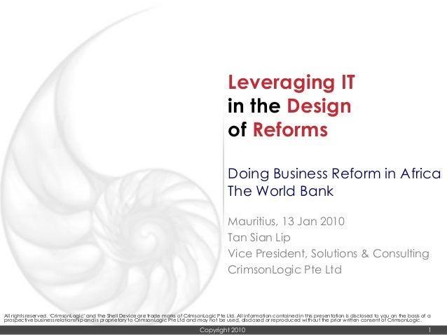 CrimsonLogic World Bank_Doing Business Reform in Africa_13 jan 2010_Leveraging IT in the Design of Reforms