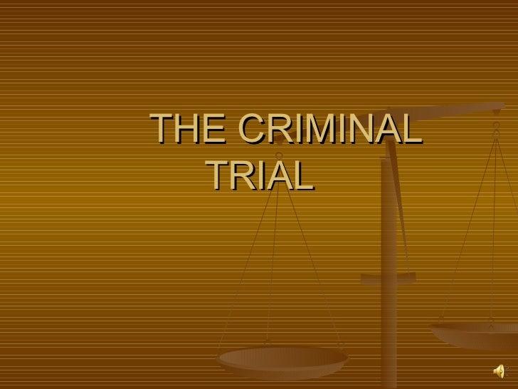 Crim trial