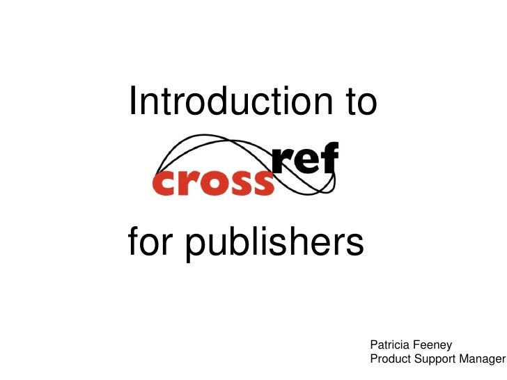 Introduction to<br />for publishers<br />Patricia Feeney<br />Product Support Manager<br />