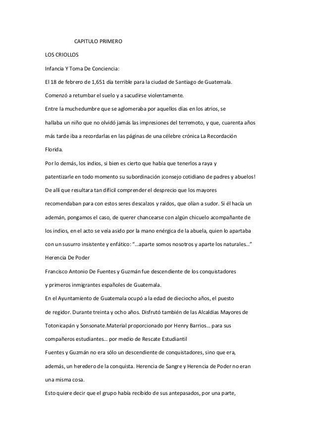 CAPITULO PRIMERO LOS CRIOLLOS Infancia Y Toma De Conciencia: El 18 de febrero de 1,651 día terrible para la ciudad de Sant...