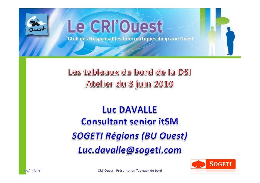 09/06/2010   CRI'Ouest‐ PrésentationTableauxdebord