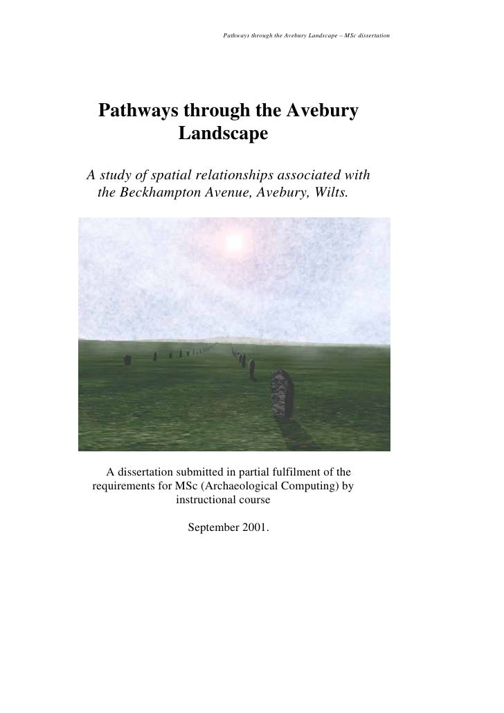 Pathways through the Avebury Landscape – MSc dissertation      Pathways through the Avebury          Landscape  A study of...